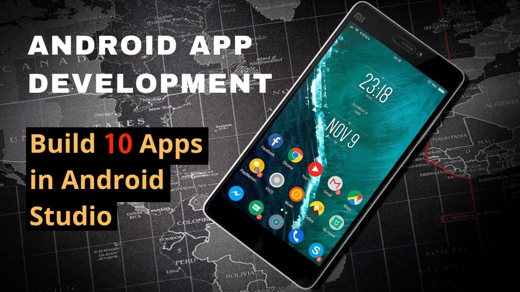 Coding Course: Android App Development - Build 10 Apps in Android Studio