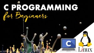 C Programming Language for Beginners on Linux