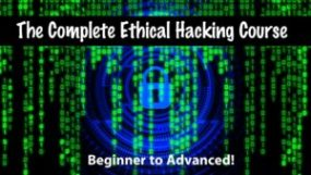 The Complete Ethical Hacking Course- Beginner to Advanced