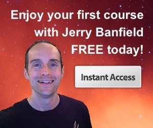 Jerry Banfield's first course is FREE!